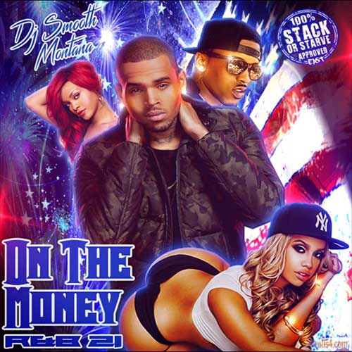 DJ Smooth Montana-On The Money R&B 21 Music Download