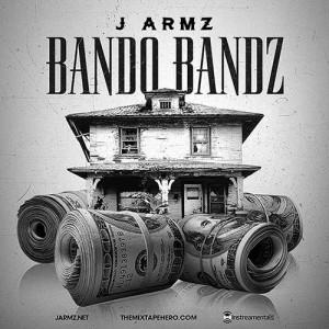 J. Armz-Bando Bandz Mixtape