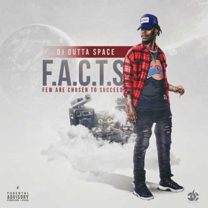 DJ Outta Space-F.A.C.T.S. Mixtape