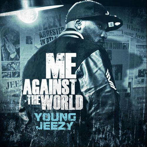 Young Jeezy-Me Against The World Music Download