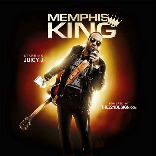 Juicy J-Memphis King Music Download