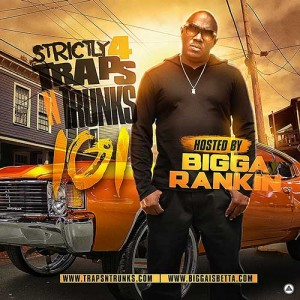 Traps N Trunks-Strictly 4 Traps N Trunks 101Mixtape