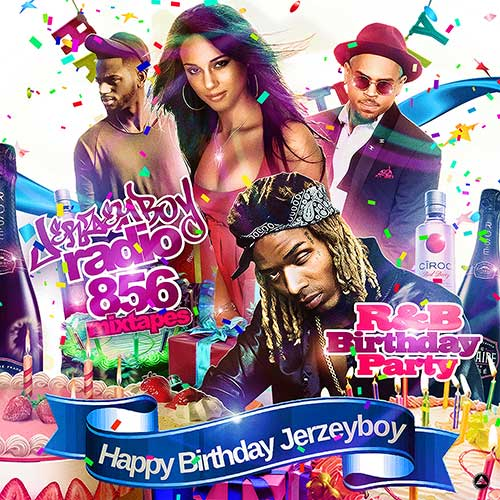DJ Jerzeyboy-R&B Birthday Party Mixtape