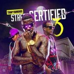 Trap Famous-Street Certified 3 Free Music Downloads