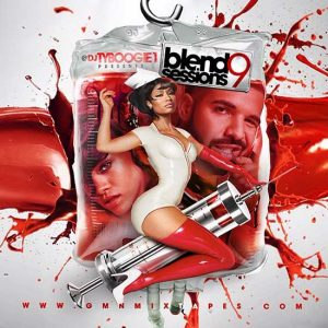 DJ Ty Boogie-Blend Sessions 9 New Songs