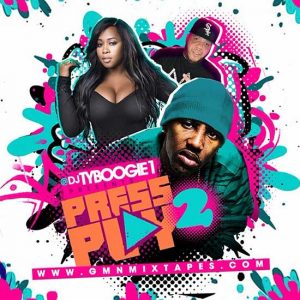 DJ Ty Boogie-Press Play 2 Song