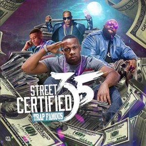 Trap Famous-Street Certified 3.5 Playlist