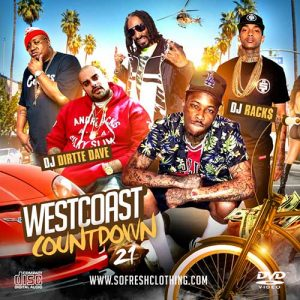 DJ Rack$ and DJ Dirtte Dave-Westcoast Countdown 21 Free Music Downloads