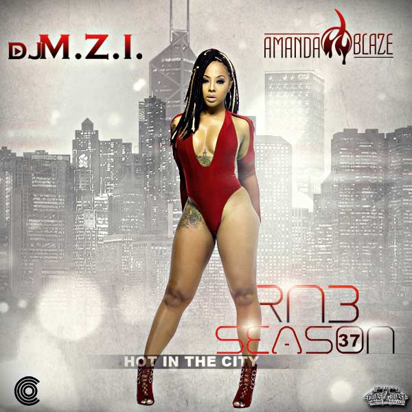 DJ M.Z.I. and DJ Amanda Blaze-RnB Season 37 Free MP3 Downloads