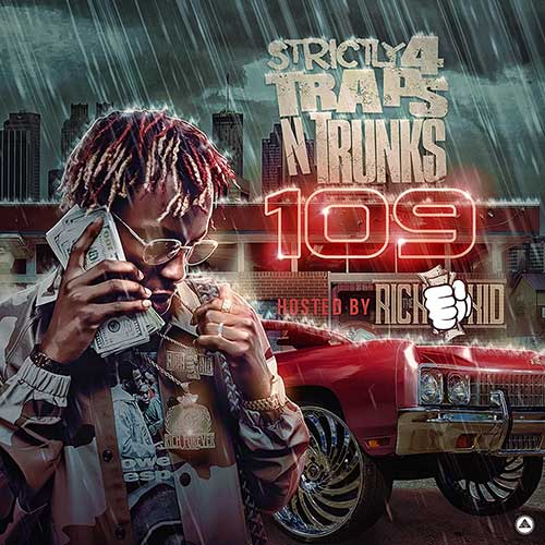 Traps N Trunks-Strictly 4 Traps N Trunks 109 New Songs