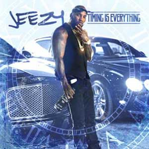 Jeezy-Timing Is Everything Music Downloads