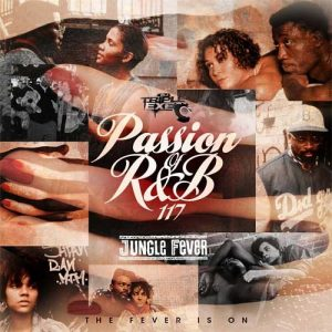 DJ Triple Exe-The Passion Of R&B 117 Jungle Fever