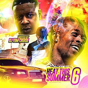 DJ Tom Cruise-Heat This Summer 6 Playlist