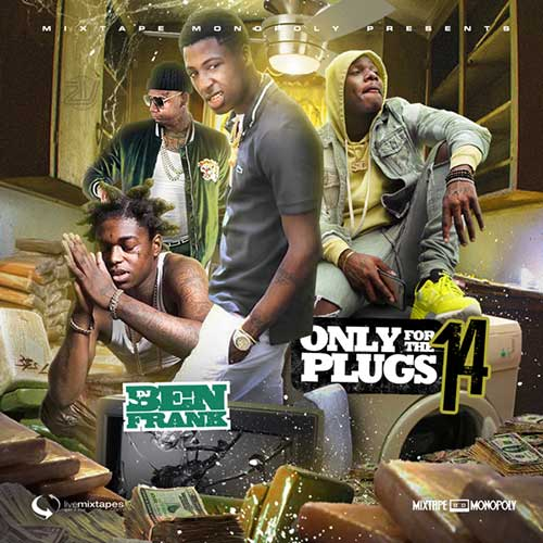 DJ Ben Frank-Only For The Plugs 14 MP3 Downloads