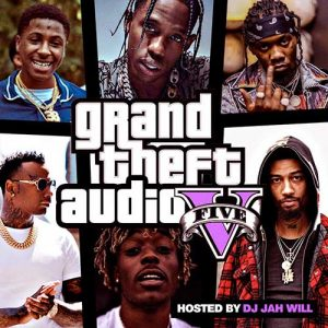 DJ Jah Will-Grand Theft Audio 5 Free MP3 Downloads