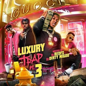 DJ Migoo and DJ RedFX-Luxury Trap 3 New Songs