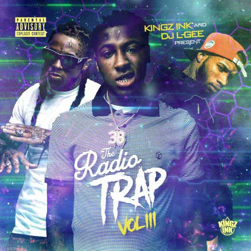 DJ L-Gee and Kingz Ink-The Radio Trap 3 Drop