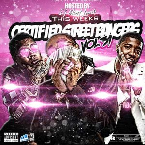 DJ Mad Lurk-This Weeks Certified Street Bangers 31 Free Music Downloads