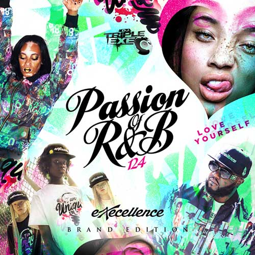 DJ Triple Exe-The Passion Of R&B 124 MP3 Downloads