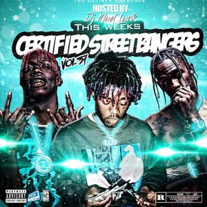 DJ Mad Lurk-This Weeks Certified Street Bangers 37 Drop