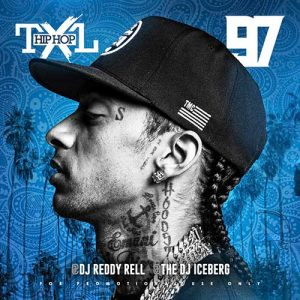 Play DJ Reddy Rell and DJ Iceberg-Hip Hop TXL Volume 97