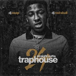 New Feature By DJ ASAP and DJ Red Skull-Straight Outta Trap House 24