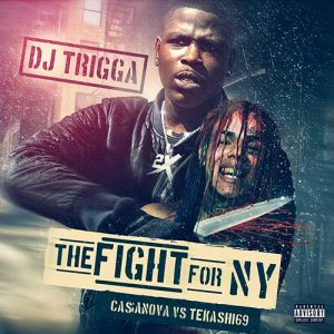 DJ Trigga-The Fight For NY: Casanova VS Tekashi69 Battle