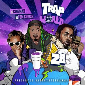 DJ Cinemax and DJ Tom Cruise-Trap World 28 Release