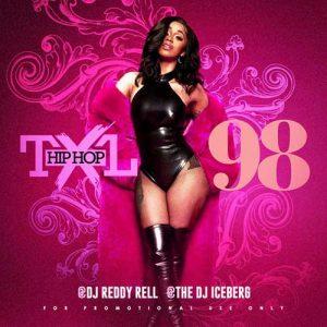 DJ Reddy Rell and DJ Iceberg-Hip Hop TXL Volume 98 MP3 Downloads