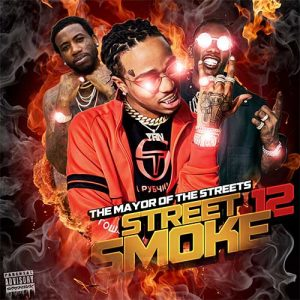 DJ Tokars-Street Smoke 12 Playlist