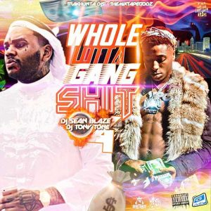 DJ Seanblaze and DJ Tony Tone-Whole Lotta Gang Shit 4 Release