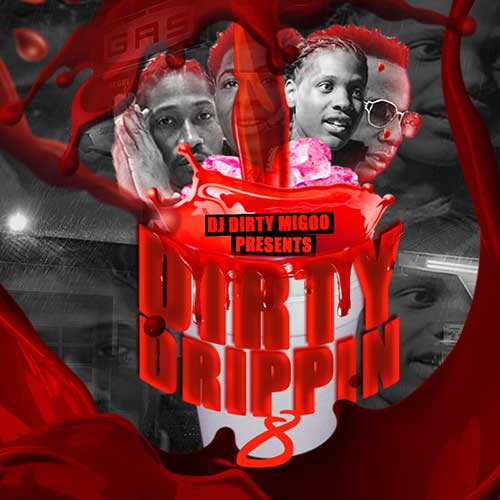 DJ Big Migoo-Dirty Drippin 8 Product