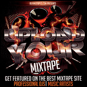 Upload your mixtapes to our site