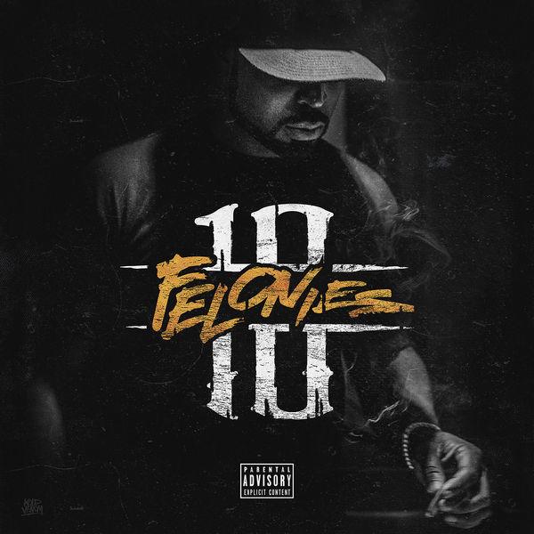 Young Buck - 10 Felonies | Buymixtapes com
