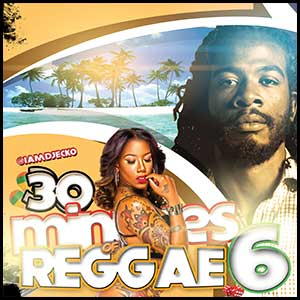 Stream and download 30 Minutes Of Reggae Volume 6