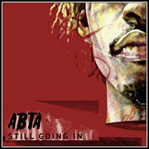 ABTA Still Goin In mixtape graphics