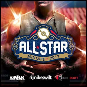 Stream and download All-Star Mixtape 2017