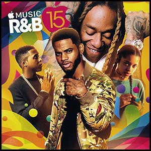 Stream and download Apple Music RnB Volume 15