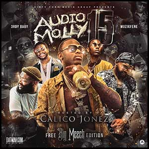 Audio Molly 15 Free Big Meech Edition