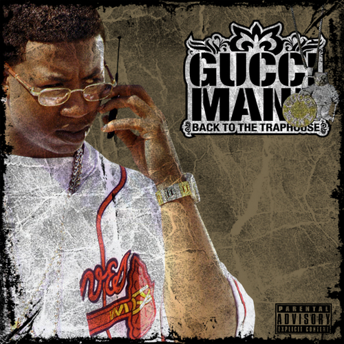 Gucci Mane - Back To The Trap House Mixtape | Buymixtapes.com