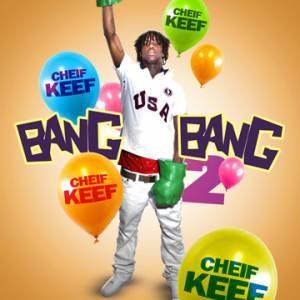 chief keef bang 2 free download