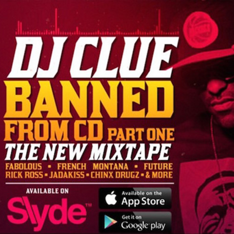 Dj clue banned from cd free mixtape download | djdownloadz. Com.
