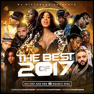 Stream and download The Best Of 2017 Hip Hip and RnB Double Disc