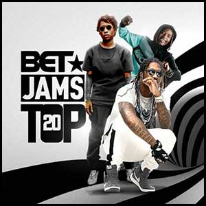 BET Jams Top 20 October Edition
