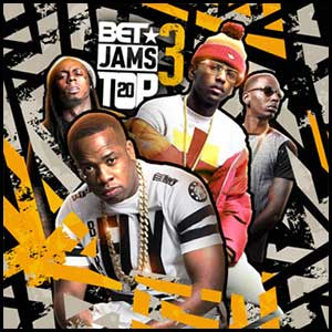 BET Jams Top 20 Volume 3