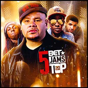 BET Jams Top 20 Volume 5