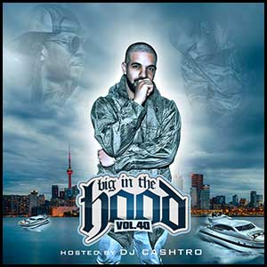 Big In The Hood 40