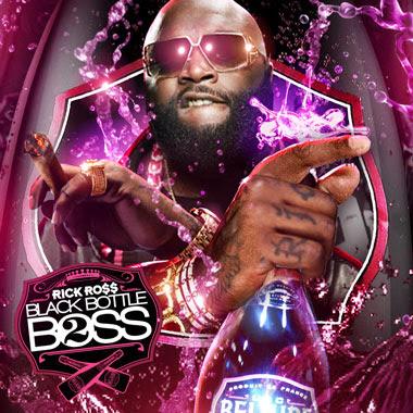 rick ross black bottle boss vol 2 buymixtapescom