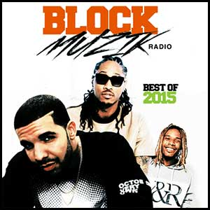 Block Muzik Radio Best Of 2015