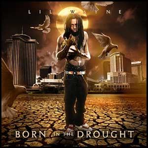 Born In The Drought